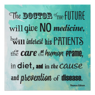 The Doctor of The Future Edison Quote Poster