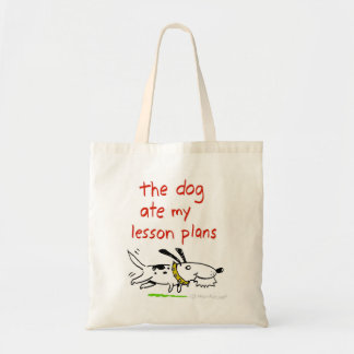 the dog ate my lesson plans tote budget tote bag