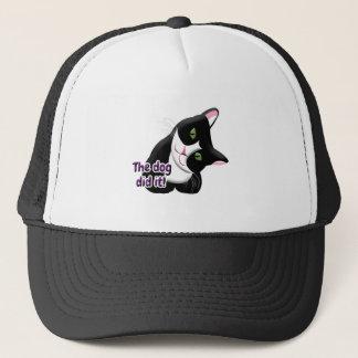 The dog did it Cat Trucker Hat