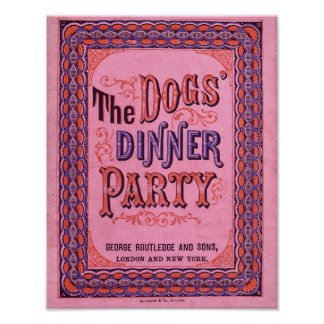 The Dog s Dinner Party Poster