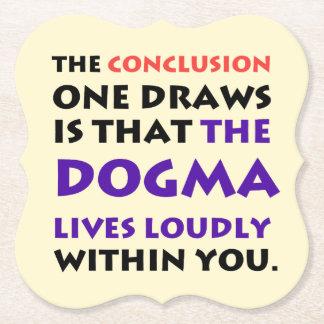 The Dogma Lives Loudly pub coaster set