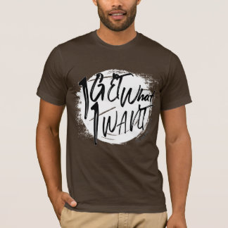 The Don Lifestyle - I Get What I Want Shirt