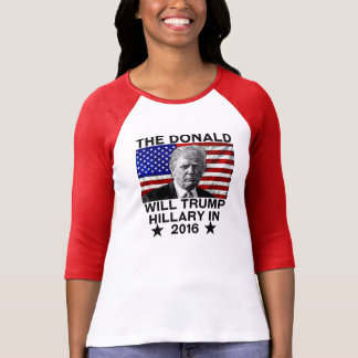 The Donald will Trump Hillary T-Shirt