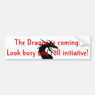The Dragon is coming Bumper Sticker