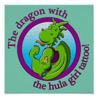 The dragon with the hula girl tattoo poster