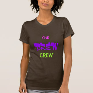 The Drew crew shirt