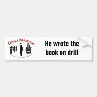 The DrillMaster Bumper Sticker