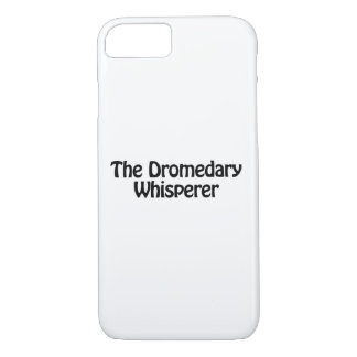 the dromedary whisperer iPhone 8/7 case