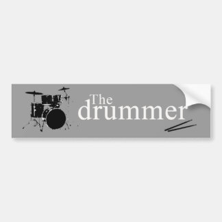 The drummer bumper sticker