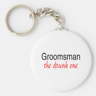 The Drunk One (Groomsman) Basic Round Button Key Ring