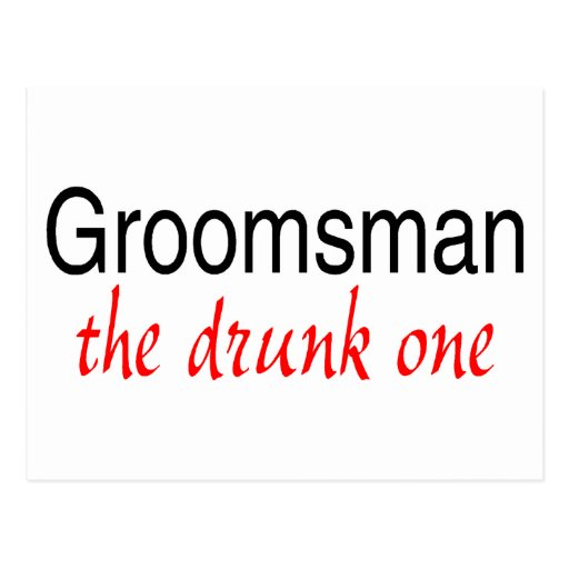 The Drunk One (Groomsman) Postcards