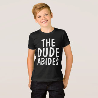 THE DUDE ABIDES, men's t-shirts & sweatshirts