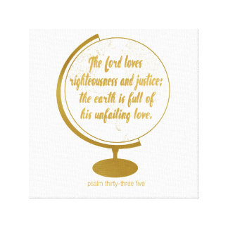 The earth if full of his unfailing love, gold stretched canvas prints