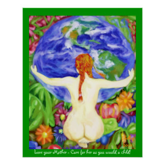 The Earth is my Mother Poster