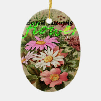 The Earth Laughs in Flowers Ceramic Ornament