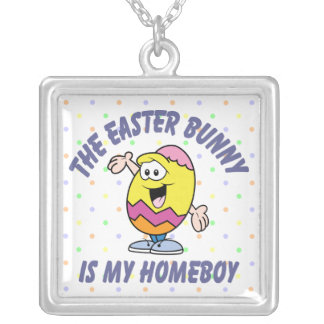 The Easter Bunny Is My Homeboy Necklace Necklace
