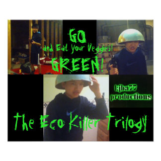 The Eco Killer Trilogy Go Green Poster