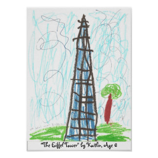 """""""The Eiffel Tower"""" by Kaitlin, ... Poster"""