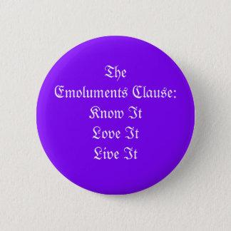 The Emoluments Clause 6 Cm Round Badge