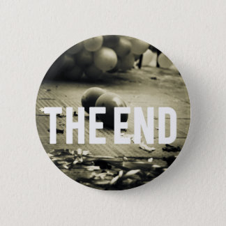 The End 6 Cm Round Badge
