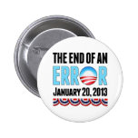 The End of An Error January 20, 2013 Obama Pinback Buttons