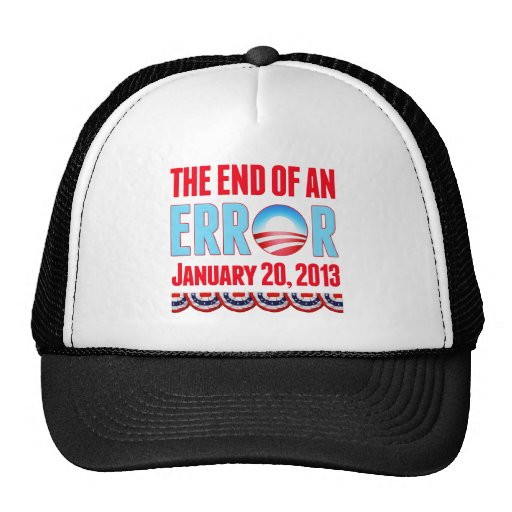 The End of An Error January 20, 2013 Obama Cap