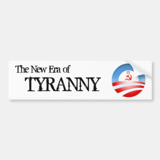 The Era of Tyranny Bumper Sticker