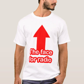 The Face for Radio T-Shirt
