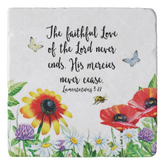The Faithful Love of the Lord Never Ends Trivet