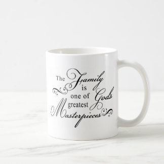 The Family Is One Of God s Greatest Masterpieces Mugs
