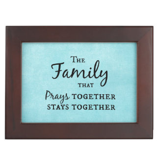 The family that prays together, stays together keepsake box