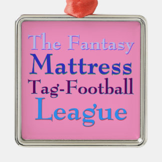 The Fantasy Mattress Tag-Football League Silver-Colored Square Decoration