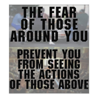 The Fear of Those Around You Print