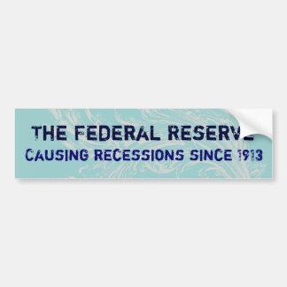 The Federal Reserve Bumper Sticker