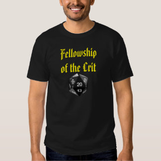 The Fellowship of the Crit Tee Shirt