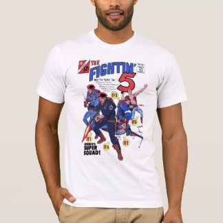 The Fightin' 5 T-Shirt