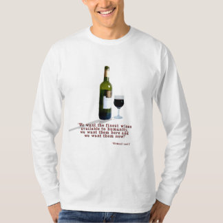 The Finest Wines T-Shirt