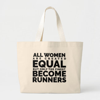 The Finest Women Become Runners Large Tote Bag