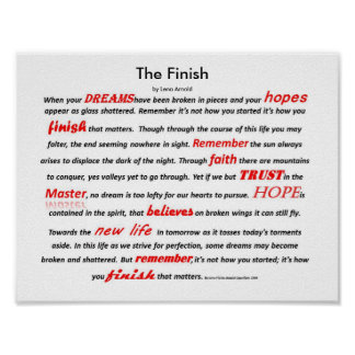 The Finish Inpsirational Poem Poster