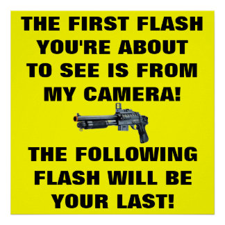 THE FIRST FLASH YOU'RE ABOUT TO SEE IS FROM MY CAM POSTER