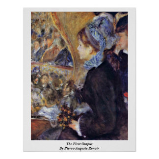 The First Output By Pierre-Auguste Renoir Poster