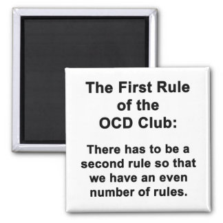 The First Rule of the OCD Club Magnet