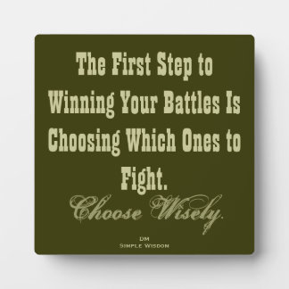 'The First Step To Winning Your Battles...' Plaque