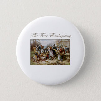 The First Thanksgiving 6 Cm Round Badge