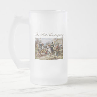 The First Thanksgiving Frosted Glass Beer Mug