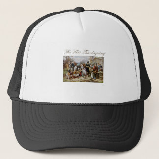 The First Thanksgiving Trucker Hat