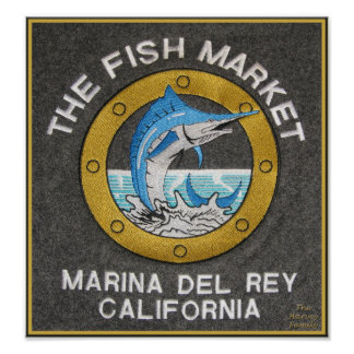 The Fish Market - Marina del Rey, CA Poster