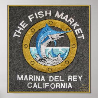 The Fish Market - Marina del Rey, CA Poster