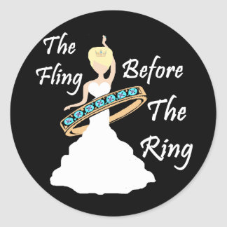 The Fling Before The Ring Black Background Round Sticker
