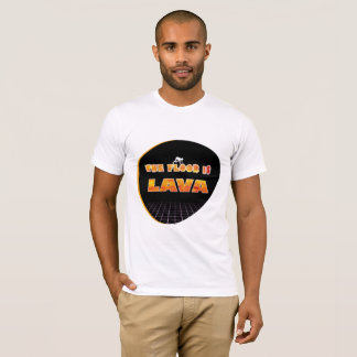 The Floor Is Lava Burning Text T-Shirt